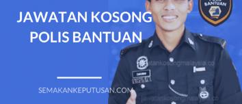 JAWATAN KOSONG POLIS BANTUAN